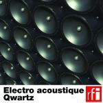 Electro acoustic Qwartz